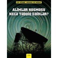 kupit-ALIMLER KOSMOSU NECE TEDQIQ EDIRLER-v-baku-v-azerbaycane