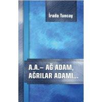 kupit-A.A.  AG ADAM, AĞRILAR ADAMI  İRADƏ TUNCAY-v-baku-v-azerbaycane