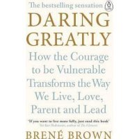 kupit-Daring Greatly : How the Courage to Be Vulnerable Transforms the Way We Live, Love, Parent, and Lead-v-baku-v-azerbaycane