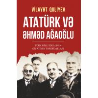kupit-Atatürk və Əhməd Ağaoğlu  Vilayət Quliyev-v-baku-v-azerbaycane